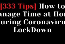 How to Manage Time at Home During Coronavirus LockDown